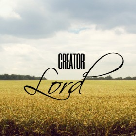 Jesus Christ is Creator and Lord of All Things (SoundCloud)